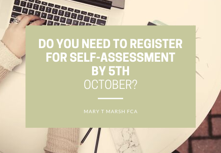Do you need to Register for Self-Assessment by 5th October?