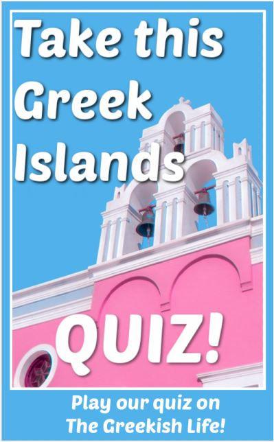 Greek_Islands_Quiz_The_Greekish_LIfe.JPG