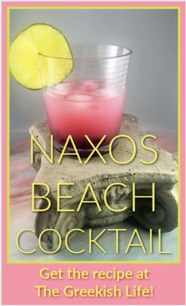 Naxos Beach cocktail The Greekish Life.J