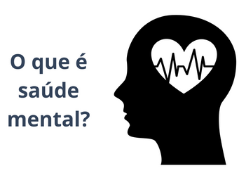 O que é saúde mental?