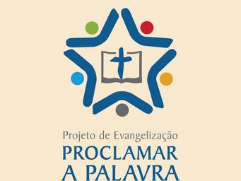 Proclamar a Palavra: ponto de partida para a evangelização