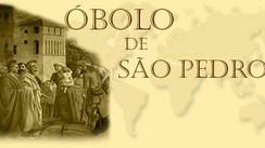 Óbolo de São Pedro - nosso apoio ao Papa Francisco