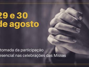 Veja como será o retorno presencial dos fiéis na participação das missas