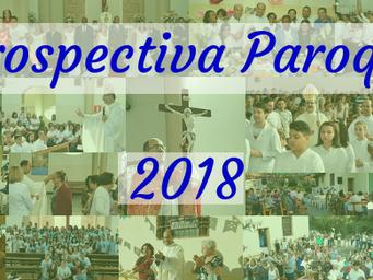 Retrospectiva Paroquial 2018