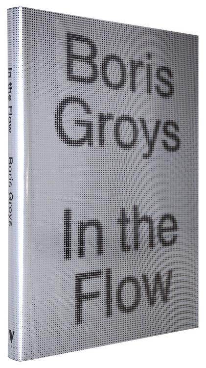 Boris Groys_In The Flow_Verso_2016.jpg