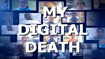 My Digital Death, Big Deal Films, BBC