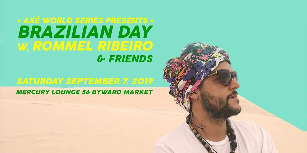 BRAZILIAN DAY WITH ROMMEL RIBEIRO & FRIENDS