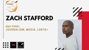 Forbes 30 under 30 series : Zach Stafford on Journalism, Media and LGBTQ+