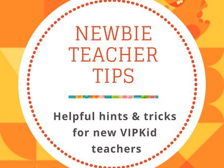 Tips for Newbie VIPKid Teachers