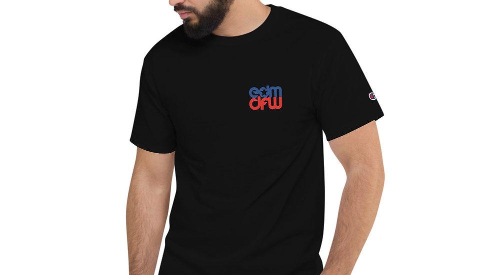 EDM DFW Champion T-Shirt