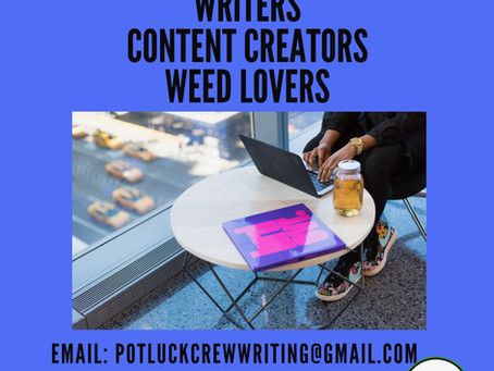 LOOKING FOR CANNA WRITERS