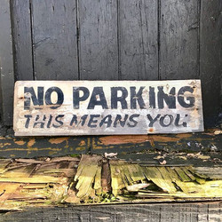 No Parking - This Means You