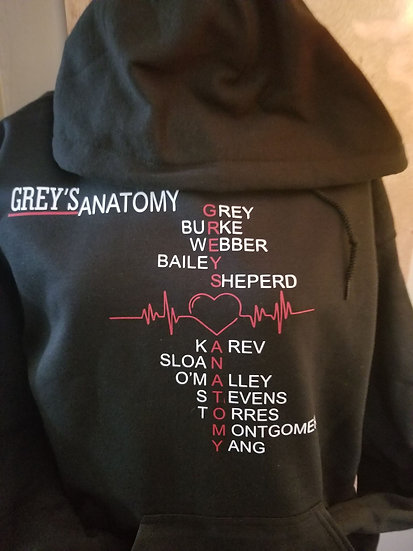 Hoodie Greys Anatomy Names with Tittle Greys in the front and Back