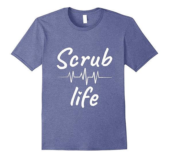 TShirt Scrub life