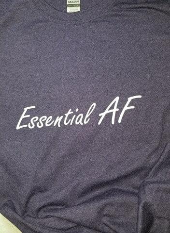 Essential AF Tshirt/ mask not included