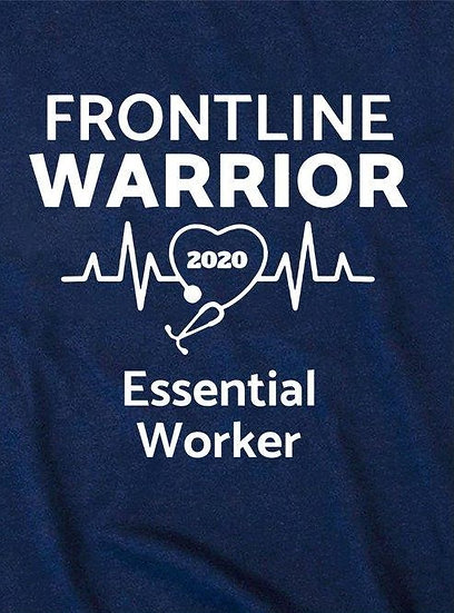 Frontline Warrior Essential Worker T-shirt