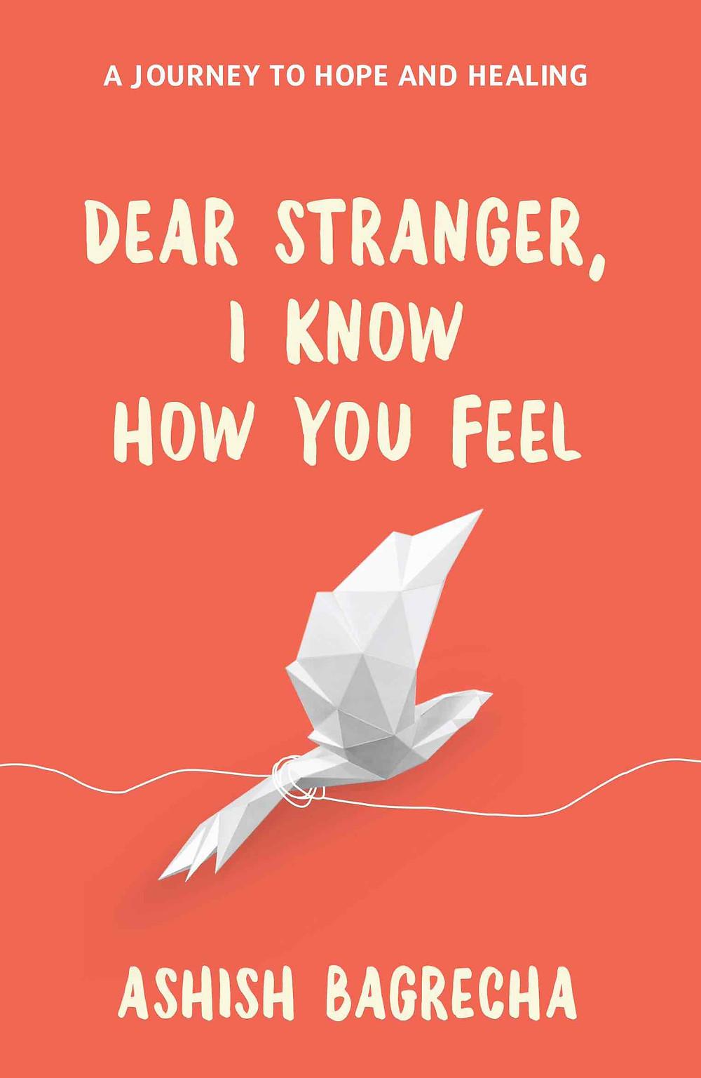 Dear Stranger, I Know How You Feel | Book Inspirational