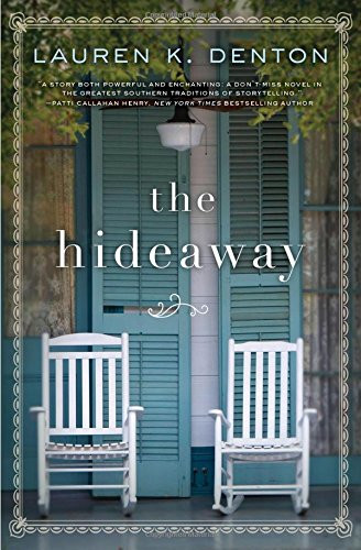 The Hideaway: A Gripping Story of Love And Loyalty