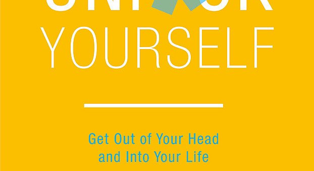 Unfuck Yourself: Get out of your head and into your life