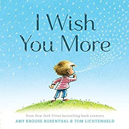 I Wish You More: Exuberant Book of Endless Good Wishes