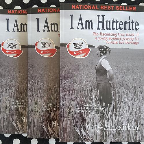 I Am Hutterite: A Canadian Prairie Classic