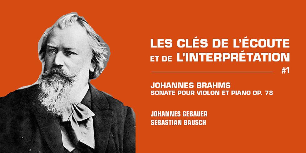 Clés d'écoute et d'interprétation - Brahms, Schumann, Reinecke et leurs cercles