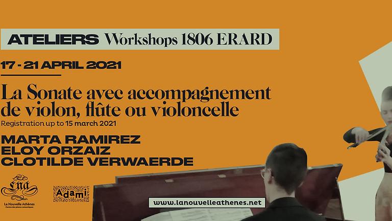 Atelier Sonate avec Accompagnement (violon, flûte, violoncelle), piano carré Erard 1806, 29 octobre au 1er novembre