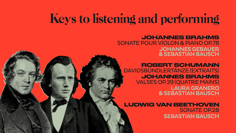 Listening and interpretation keys - Brahms, Schumann, Reinecke and their circles