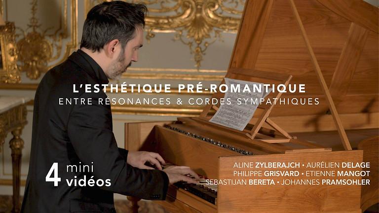 VOD : Séance filmée : L'Esthétique pré-romantique, Piano Silbermann 1749