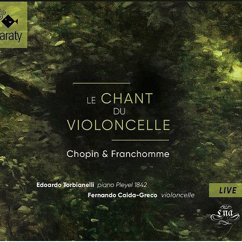 Le Chant du Violoncelle – Chopin & Franchomme 1