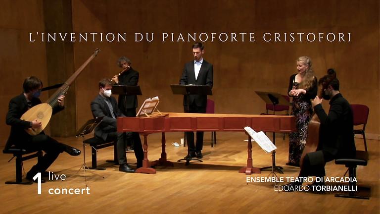 VOD : Concert filmé live, L'invention du pianoforte Cristofori