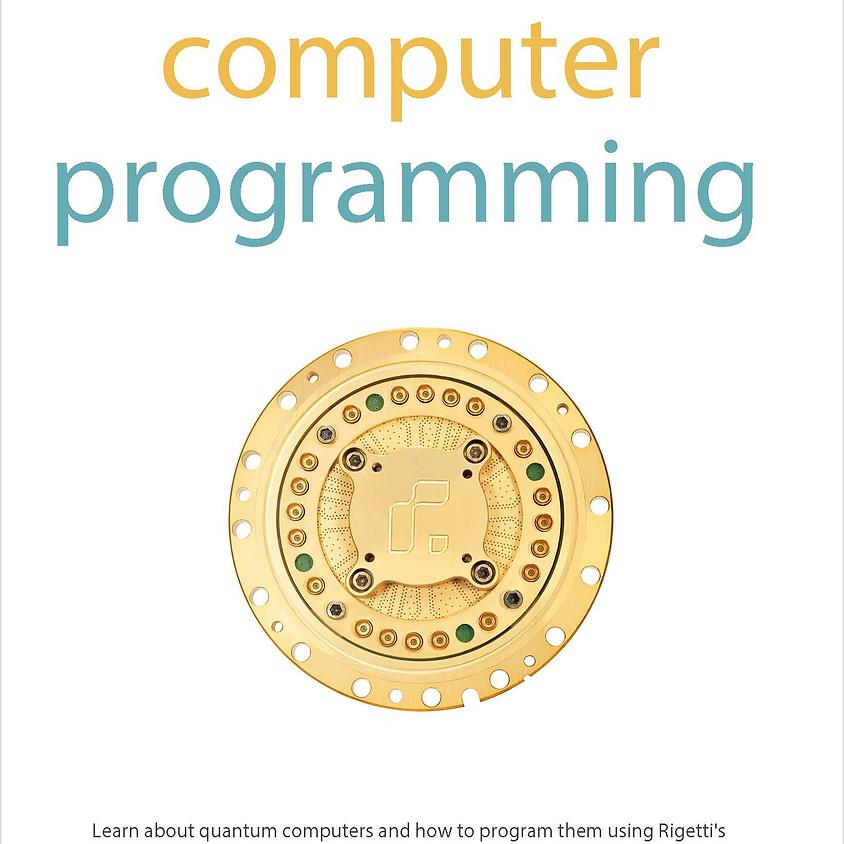 Rigetti Quantum Computer Programming Workshop