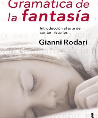 """""""Gramática de la fantasía"""""""