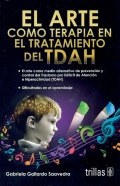 """""""El Arte como terapia en el tratamiento del TDAH""""."""