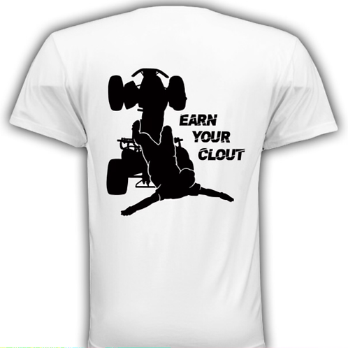 Earn Your Clout T shirt