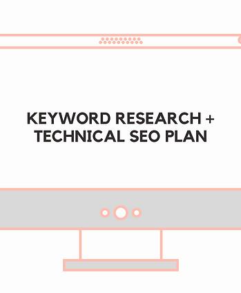 KEYWORD RESEARCH & TECHNICAL SEO PLAN