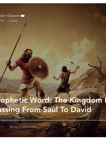 prophetic word kingdom passing from saul to david