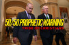 50/50 Prophetic Warning to America