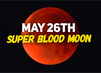 Prophetic Meaning of Super Blood Moon Revealed