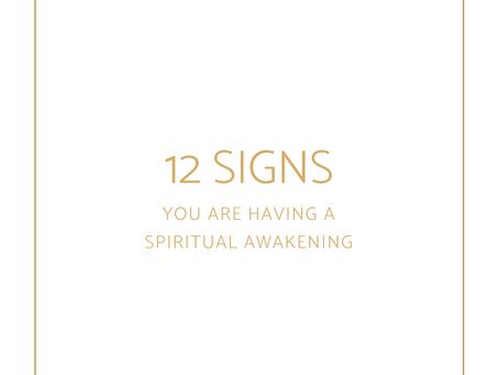 12 Signs You're Having a Spiritual Awakening