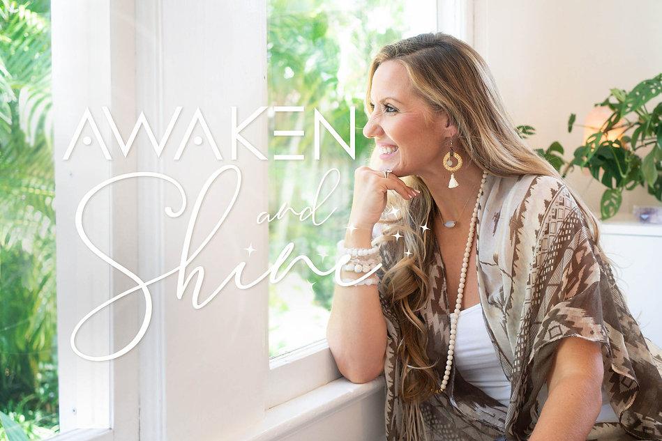awaken + shine.jpg