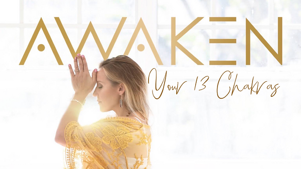Awaken Your 13 Chakras Banner.PNG