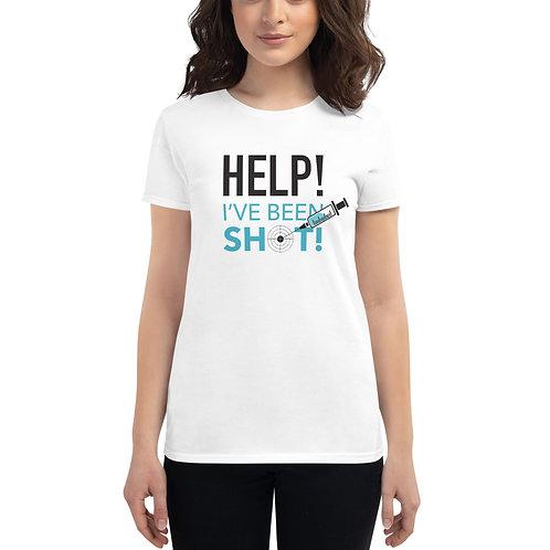 Help I've Been Shot Original Women's short sleeve t-shirt