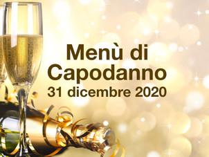 Il Menù di Capodanno - 31 dicembre 2020
