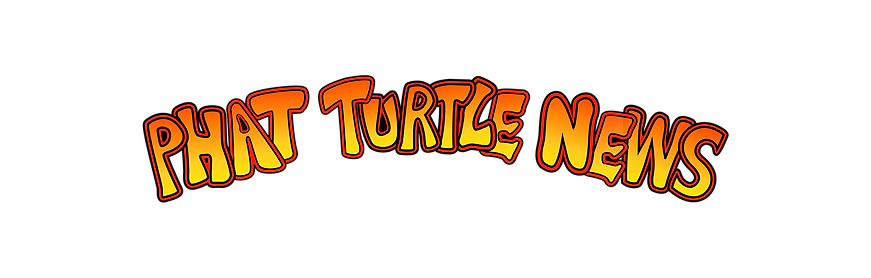 Phat Turtle NEWS-02.png