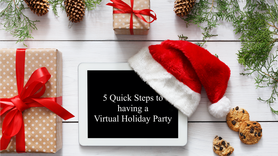 Quick steps to having a Virtual Holiday Party! Step 1 - 2🎄