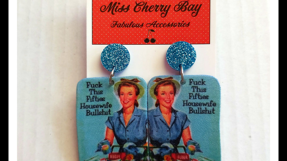 F**k this 50's Housewife earrings