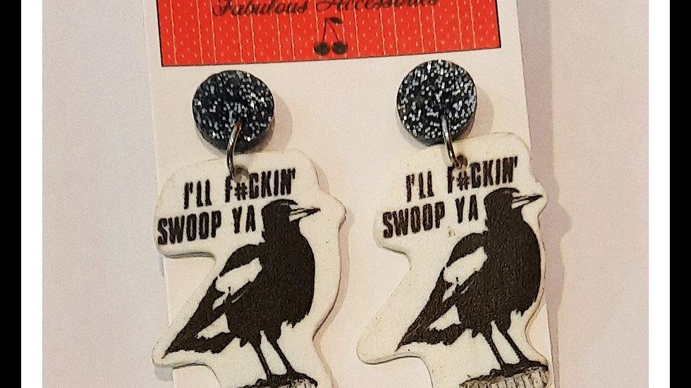 I'll F*cken Swoop Ya Shrink Earrings