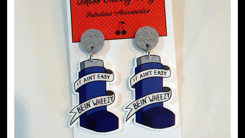 It Ain't Easy Bein' Wheezy Earrings