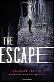 The Escape by Hannah Jayne